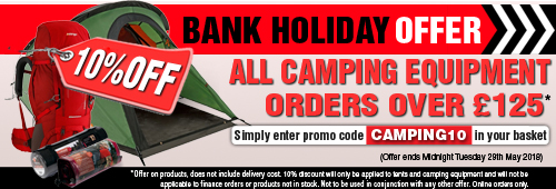 Bank Holiday Offer 10 Percent Off all Camping Equipment