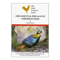 Gold Cockerel Ornamental Pheasants for Beginners (Robert Deeley)