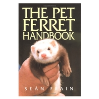 Swan Hill Press The Pet Ferret Handbook (Sean Frain)